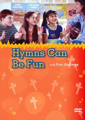 Hymns Can Be Fun   -     By: Pam Andrews