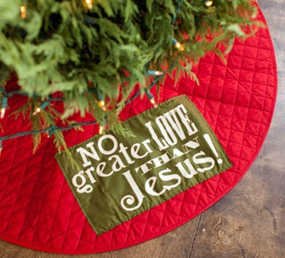 No Greater Love than Jesus Reversible Tree Skirt  -
