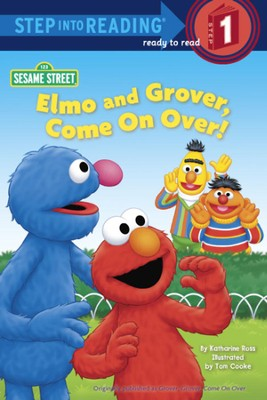Elmo and Grover, Come on Over! (Sesame Street)  -     By: Katharine Ross     Illustrated By: Tom Cooke