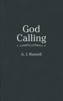 God Calling    -     By: A.J. Russell