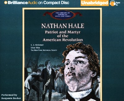 Nathan Hale: Patriot and Martyr of the American Revolution Unabridged Audiobook on CD  -     By: L.J. Krizner, Lisa Sita