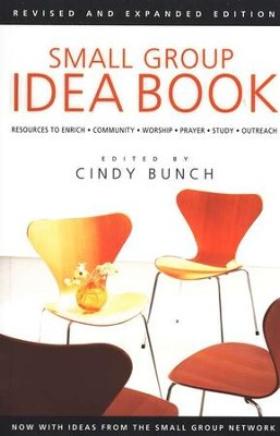 Small Group Idea Book  -     Edited By: Cindy Bunch     By: Edited by Cindy Bunch