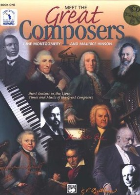 Meet the Great Composers, Book 1 & CD   -     By: June Montgomery, Maurice Hinson
