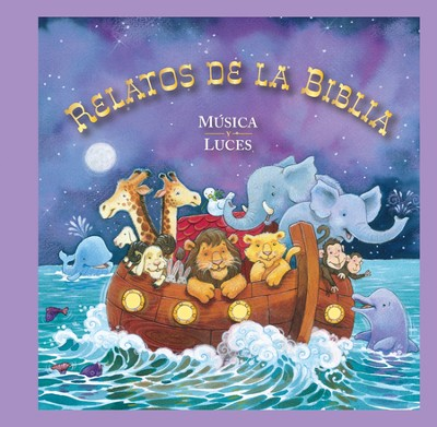 Relatos de la Biblia: Musica y Luces  -