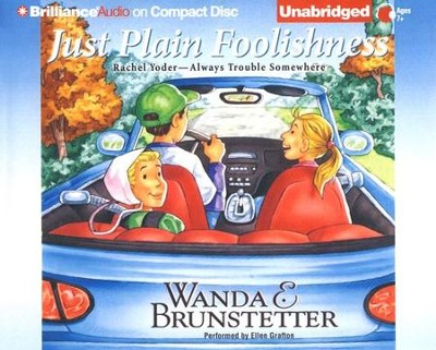 Just Plain Foolishness, Unabridged Audiobook on CD  -     Narrated By: Ellen Grafton     By: Wanda E. Brunstetter