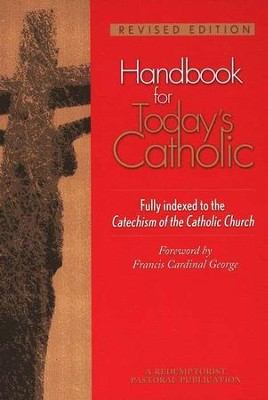 Handbook for Today's Catholic, Revised and Updated  -