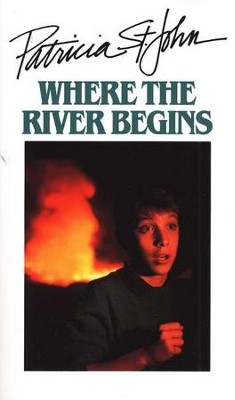 Where the River Begins   -     By: Patricia St. John