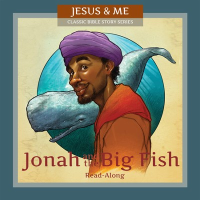 Jonah and the Big Fish  -     By: Regina Brundidge