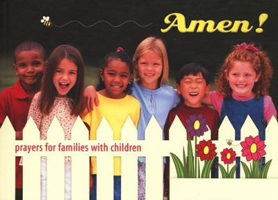 Amen! Prayers for Families with Children  -     By: Kathleen Finley