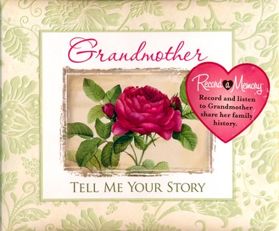 Grandmother Tell Me Your Story: Record a Memory Soundbook Journal  -