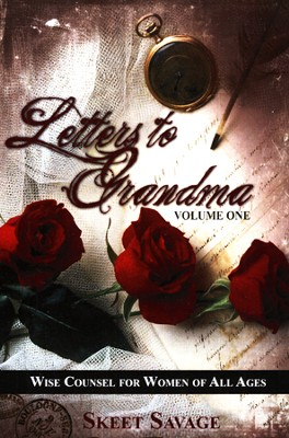 Letters to Grandma Volume One   -     By: Skeet Savage