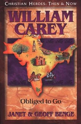 William Carey: Obliged to Go   -     By: Janet Benge, Geoff Benge