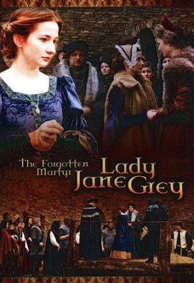 The Forgotten Martyr: Lady Jane Grey, DVD   -