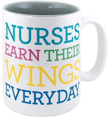 Nurses Earn Their Wings Everyday Mug  -