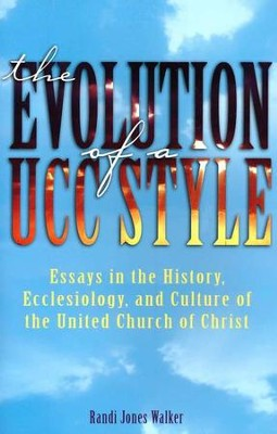 The Evolution of a UCC Style  -     By: Randi J. Walker