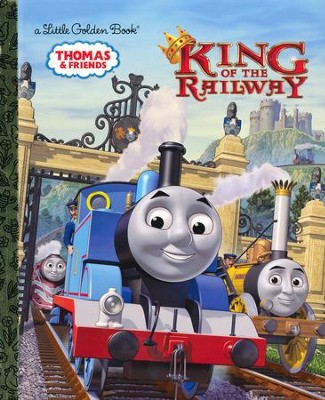 King of the Railway (Thomas & Friends)  -     By: Rev. W. Awdry