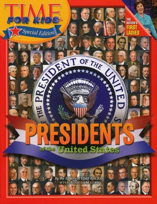 Time for Kids: Presidents of the United States  -     By: Time for Kids