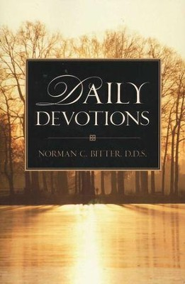 Daily Devotions   -     By: Norman C. Bitter