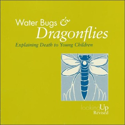 Water Bugs and Dragonflies: Explaining Death to  Children  -     By: Doris Stickney, Gloria C. Ortiz