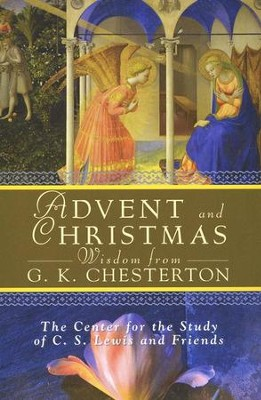 Advent and Christmas Wisdom from G.K. Chesterton  -