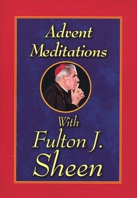 Advent Meditations with Fulton J. Sheen  -