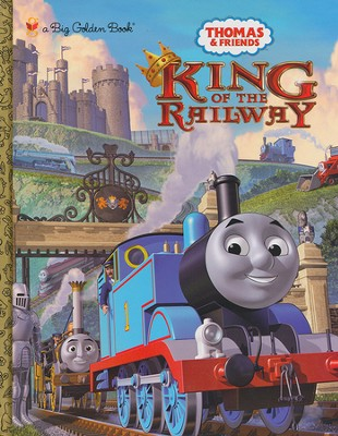 King of the Railway (Thomas and Friends)  -     By: Rev. W. Awdry     Illustrated By: Tommy Stubbs