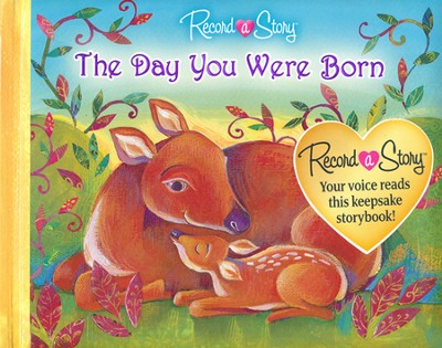 The Day You Were Born - Record a Story  -