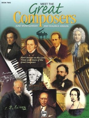 Meet the Great Composers, Book 2   -     By: June Montgomery, Maurice Hinson