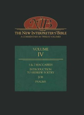 New Interpreter's Bible Volume 4: Introduction to Hebrew Poetry, Job, Psalms, and 1 & 2 Maccabees  -     By: Adele Berlin, Robert Duran, Carol Newsom