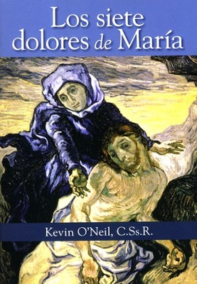 Los siete Dolores de Mar&#237a, The Seven Sorrows of Mary  -     By: Kevin O'Neil