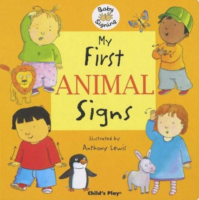 My First Animal Signs   -     Illustrated By: Anthony Lewis