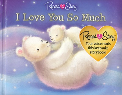 I Love You So Much - Record a Story  -