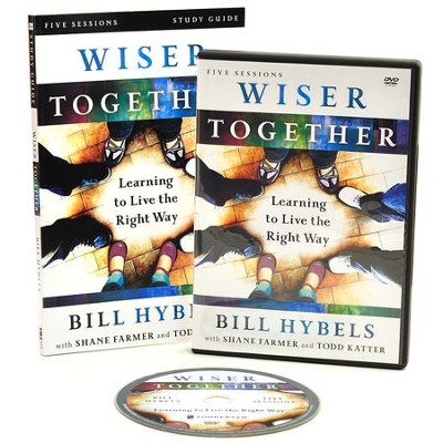Wiser Together Study Guide with DVD: Learning to Live the Right Way  -     By: Bill Hybels, Shane Farmer, Todd Katter