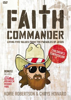Faith Commander Children's Curriculum: Learning 5 Family Values from the Parables of Jesus  -     By: Korie Robertson, Chrys Howard