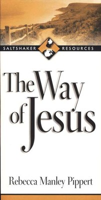 The Way of Jesus  -     By: Rebecca Manley Pippert
