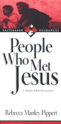 People Who Met Jesus: 7 Seeker Bible Discussions   -     By: Rebecca Manley Pippert