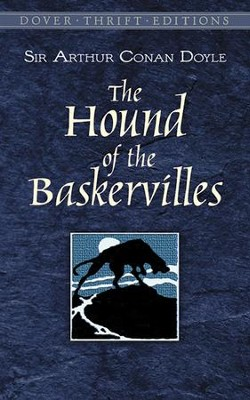 The Hound of the Baskervilles   -     By: Arthur Conan Doyle