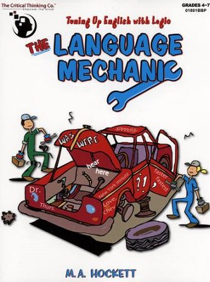 The Language Mechanic, Grades 4-7   -     By: M.A. Hockett