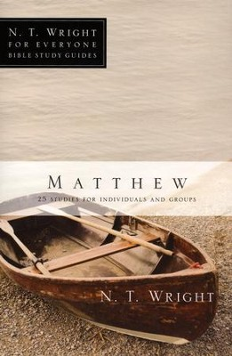 Matthew: N.T. Wright for Everyone Bible Study Guides   -     By: N.T. Wright, Dale Larsen, Sandy Larsen