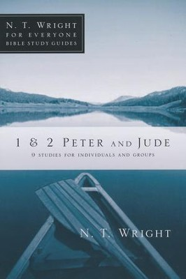 1 & 2 Peter and Jude  -     By: N.T. Wright