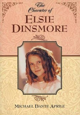 The Character of Elsie Dinsmore, Study Guide   -