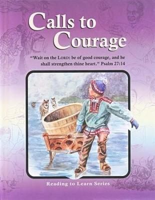 Calls to Courage Reader, Grade 6   -
