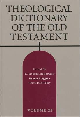 Theological Dictionary of the Old Testament, Volume 11   -     Edited By: G. Johannes Botterweck