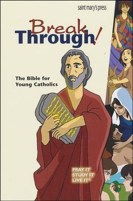 Breakthrough! The Bible for Young Catholics   -