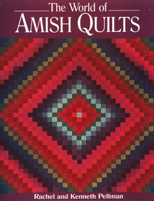World of Amish Quilts  -     By: Rachel Pellman