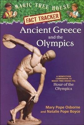 Magic Tree House Fact Tracker #10: Ancient Greece and the Olympics  -     By: Mary Pope Osborne, Natalie Pope Boyce     Illustrated By: Sal Murdocca