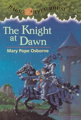 Magic Tree House #2: The Knight At Dawn  -     By: Mary Pope Osborne     Illustrated By: Sal Murdocca
