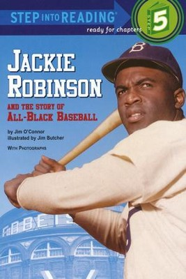 Jackie Robinson and the Story of All-Black Baseball, Phonics  Reader  -     By: Jim O'Connor, Jim Butcher