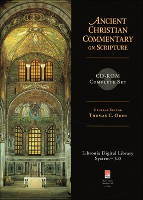 Ancient Christian Commentary on Scripture--Complete Set--CD-ROM  -     Edited By: Thomas C. Oden, Ph.D.