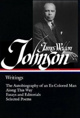 James Weldon Johnson: Writings  -     By: James Weldon Johnson